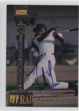 1994 Signature Rookies Tetrad Signatures #94 - Derrek Lee /7750