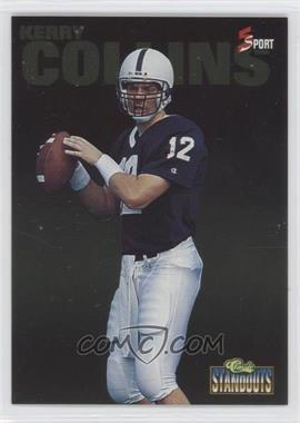 1995 Classic 5 Sport Standouts #CS 7 - Kerry Collins /1995