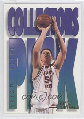 1995 Signature Rookies Fame and Fortune Collectors Pick #B4 - Bryant Reeves
