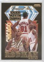 Dennis Rodman World Champions (Bleachers) /10000