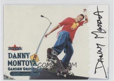 2000 Fleer Adrenaline Autographs [Autographed] #DAMO - Danny Montoya