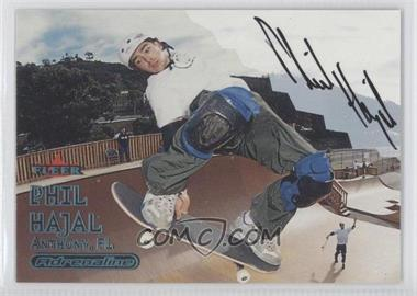 2000 Fleer Adrenaline Autographs [Autographed] #PHHA - Phil Hajal