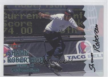 2000 Fleer Adrenaline Autographs [Autographed] #SHRO - Shawn Robertson
