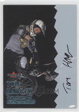 2000 Fleer Adrenaline Autographs [Autographed] #TOHA - Tom Haugen