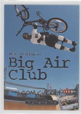 2000 Fleer Adrenaline Big Air Club #1 BA - Mat Hoffman