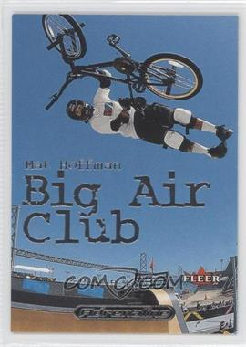 2000 Fleer Adrenaline Big Air Club #1 BA - [Missing]