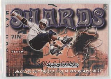 2000 Fleer Adrenaline Shards #N/A - Danny Way