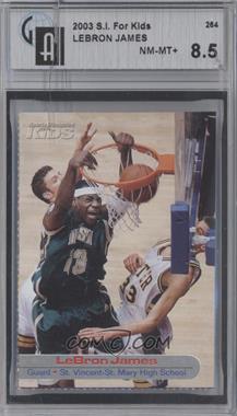 2001-05 Sports Illustrated for Kids - [Base] #264 - Lebron James [GAI8.5]