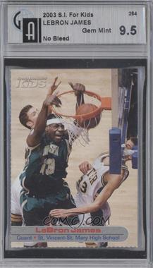 2001-05 Sports Illustrated for Kids - [Base] #264 - Lebron James [GAI9.5]