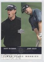 First Class Rookies - Scott McCarron, Jerry Kelly