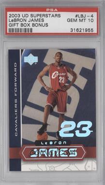 2002-03 Upper Deck UD Superstars Lebron James #LBJ-4 - Lebron James [PSA10]