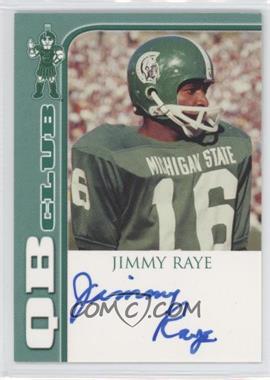 2003 TK Legacy Michigan State Spartans [???] #QB1 - Jimmy Raye /300