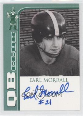 2003 TK Legacy Michigan State Spartans QB Club Autographs #QB3 - Earl Morrall /300