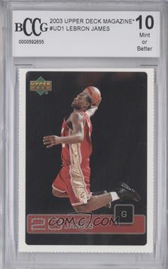 2003 Upper Deck Magazine Cards #UD1 - Lebron James [ENCASED]