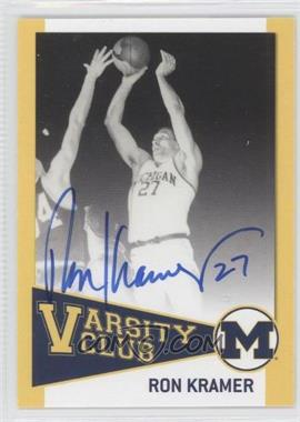 2004 TK Legacy Michigan Wolverines Varsity Club Autographs #VC7 - Ron Kramer