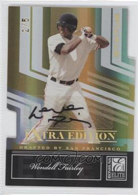 2007 Donruss Elite Extra Edition - [Base] - Status Gold Die-Cut Signatures [Autographed] #52 - Wendell Fairley /5