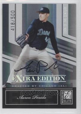 2007 Donruss Elite Extra Edition - [Base] - Turn of the Century Signatures [Autographed] #46 - Aaron Poreda /500