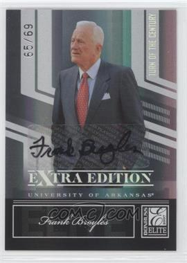 2007 Donruss Elite Extra Edition - [Base] - Turn of the Century Signatures [Autographed] #70 - Frank Broyles /69