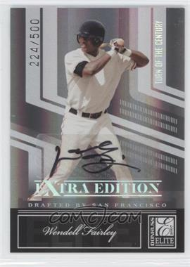 2007 Donruss Elite Extra Edition Turn of the Century Signatures [Autographed] #52 - Wendell Fairley /500