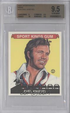 2007 Sportkings Series A Mini #18 - Evel Knievel [BGS 9.5]