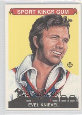 2007 Sportkings Series A #18 - Evel Knievel