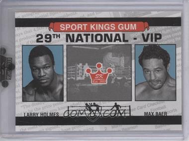 2008 Sportkings National Convention VIP #VIP-01 - Larry Holmes, Max Baer