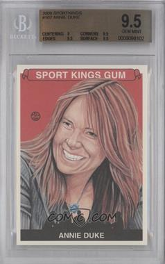 2008 Sportkings Series B - [Base] #107 - Annie Duke [BGS 9.5]