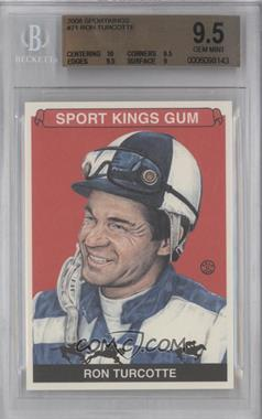 2008 Sportkings Series B - [Base] #71 - Ron Turcotte [BGS9.5]