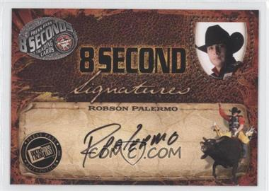 2009 Press Pass 8 Seconds Signatures Black Ink #ROPA - [Missing]