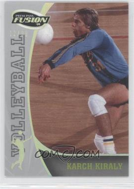 2009 Press Pass Fusion Onyx #84 - Karch Kiraly /99