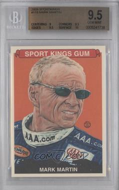 2009 Sportkings Series C - [Base] #115 - Mark Martin [BGS 9.5]
