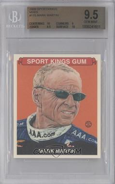 2009 Sportkings Series C Mini #115 - Mark Martin [BGS 9.5]
