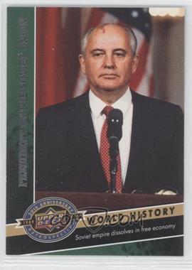 2009 Upper Deck 20th Anniversary Retrospective #164 - Mikhail Gorbachev