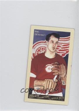 2009 Upper Deck Goodwin Champions Mini #140 - Gordie Howe