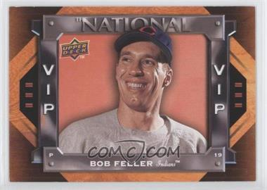 2009 Upper Deck The National VIP National Convention #VIP-1 - Bob Feller