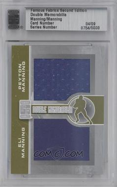 2010 Famous Fabrics Second Edition - Double Memorabilia - Silver #N/A - Peyton Manning, Eli Manning /9