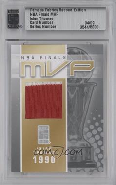 2010 Famous Fabrics Second Edition NBA Finals MVP Silver #N/A - Isiah Thomas /9