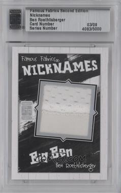 2010 Famous Fabrics Second Edition Nicknames Silver #N/A - Ben Roethlisberger /9