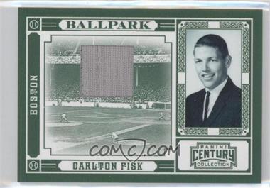 2010 Panini Century Collection - Ballpark - Materials [Memorabilia] #13 - Carlton Fisk /15