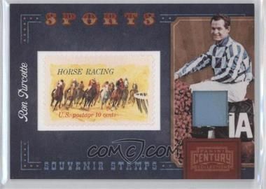 2010 Panini Century Collection Souvenir Stamps Sports Version 1 Materials [Memorabilia] #8 - Ron Turcotte /250