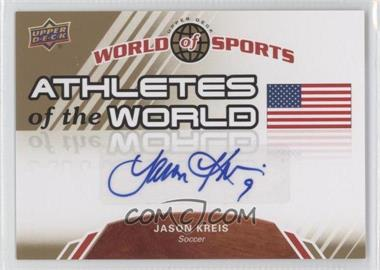 2010 Upper Deck World of Sports - Athletes of the World #AW-15 - Jason Kreis