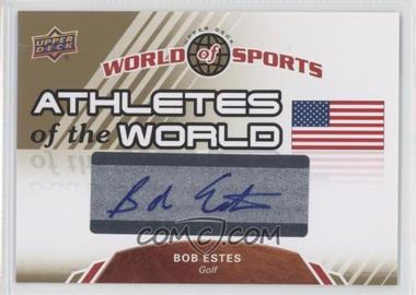 2010 Upper Deck World of Sports Athletes of the World #AW-31 - Bob Estes