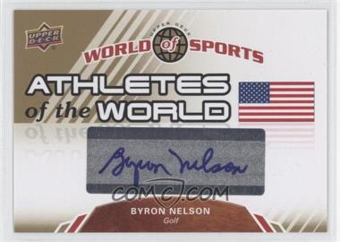 2010 Upper Deck World of Sports Athletes of the World #AW-32 - Byron Nelson