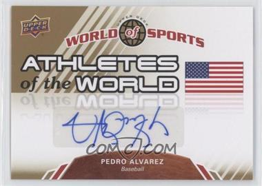 2010 Upper Deck World of Sports Athletes of the World #AW-48 - Pedro Alvarez