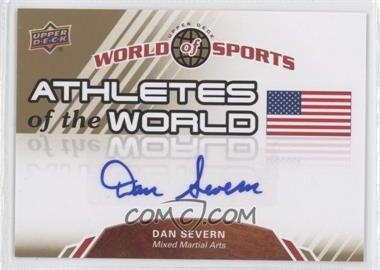 "2010 Upper Deck World of Sports Athletes of the World #AW-62 - Dan ""The Beast"" Severn (Dan Severn)"
