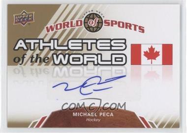 2010 Upper Deck World of Sports Athletes of the World #AW-98 - Mike Peca