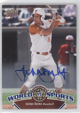 2010 Upper Deck World of Sports Autograph [Autographed] #157 - Jordan Danks