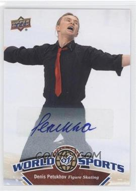 2010 Upper Deck World of Sports Autograph [Autographed] #230 - Denis Petukhov