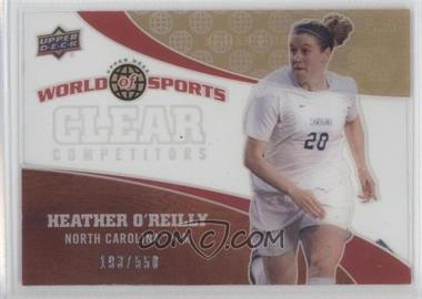 2010 Upper Deck World of Sports Clear Competitors #CC-42 - Heather O'Reilly /550