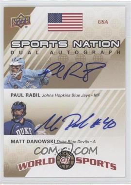 2010 Upper Deck World of Sports Sports Nation Dual Autograph #SND-RD - Paul Rabil, Matt Danowski /50